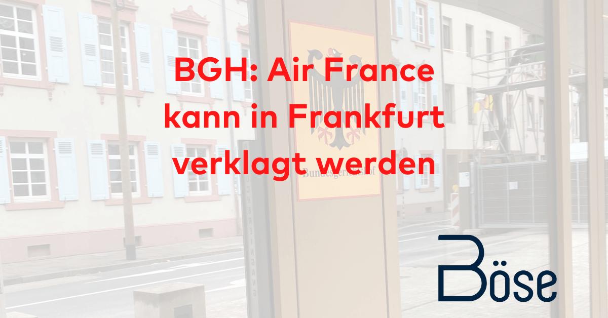 BGH Air France Zuständigkeit