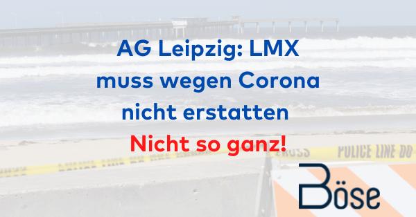 LMX Urteil AG Leipzig Erstattung
