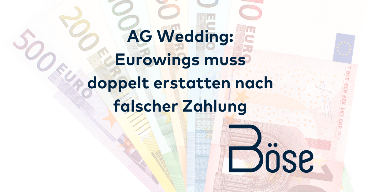 AG Wedding Eurowings doppelte Erstattung