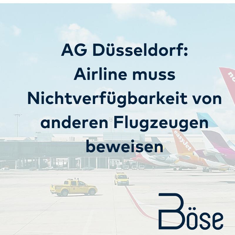 AG Düsseldorf Airline muss Nichtverfügbarkeit beweisen